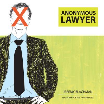 Anonymous Lawyer by Jeremy Blachman audiobook